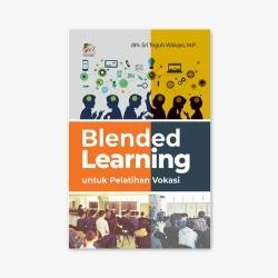 Blended Learning untuk Pelatihan Vokasi